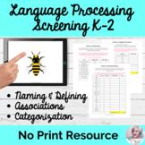 Language Processing Screening K-2 No Print Speech Therapy