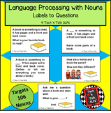 Language Processing with Nouns  - Labels to Questions