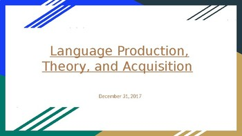 Language Production, Theory and Acquisition