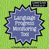 Language Progress Monitoring Tool (Lower Level) for Speech