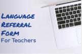 SLP Language Referral Form (RTI/MTSS)