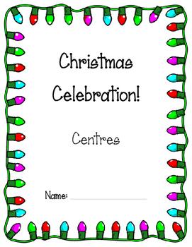 Language, Science, Craft, Food- Christmas Celebration, Centres