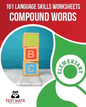 Language Skills: Compound Words (101 Common Core Worksheets)