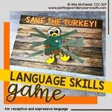 SAVE THE TURKEY Language Skills Game