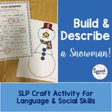 Language & Social Skills: Build & Describe a Snowman!