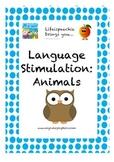 Language Stimulation- Animals