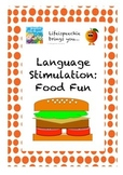 Language Stimulation: Food Fun