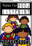 Rules for Good Listening -Superhero Edition