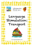 Language Stimulation- Transportation