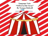 """Language Unit:  """"Clifford at the Circus"""" by Norman Bridwell"""
