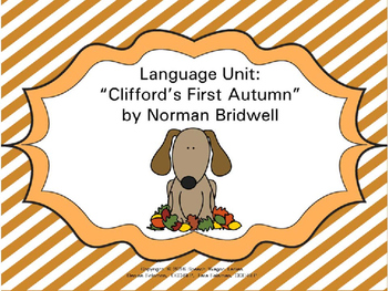 "Language Unit: ""Clifford's First Autumn"" by Norman Bridwell"