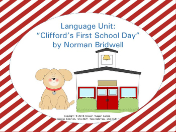 """Language Unit: """"Clifford's First School Day"""" by Norman Bridwell"""
