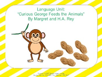 """Language Unit:  """"Curious George Feeds the Animals"""" by Margret and H. A. Rey"""