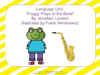 "Language Unit:  ""Froggy Plays in the Band"" by Jonathan London"
