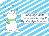 """Language Unit: """"Snowmen at Night"""" by Caralyn Buehner"""