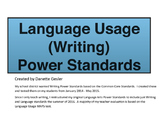 Language Usage (Writing) Power Standards (CCStandards)- Daily Warm-ups
