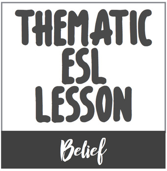 Language Use // Topical ESL Lesson on Belief