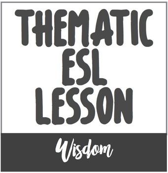 Language Use // Topical ESL Lesson on Wisdom