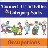 """Language & Vocab Activities, Category Sorts & """"Connect It"""" Wheels - Occupations"""