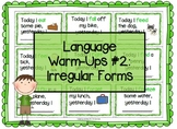 Language Warm-Ups #2: Irregular Forms for Speech/Language Therapy