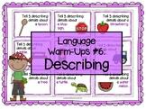 Language Warm-Ups #6: Describing for Speech/Language Therapy / ESL