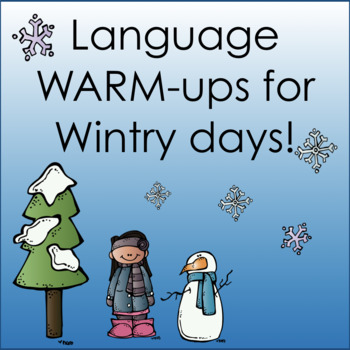 Language Warm-ups for Wintry Days!