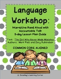 Language Workshop- Read Aloud Guide for: The Girl Who Neve
