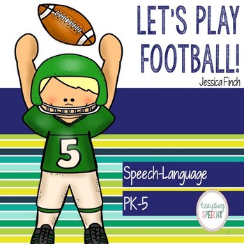 """Language and Articulation Pack: """"Let's Play Football!"""" for"""
