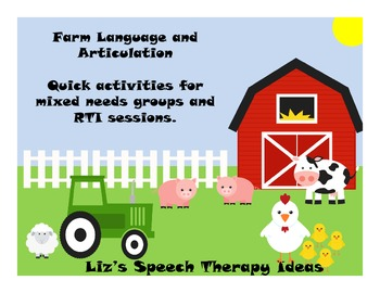 Language and Articulation on the Farm - Activities for mixed groups and RTI