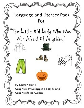 "Language and Literacy Pack: ""The Little Old Lady Who Was Not Afraid Of Anything"""