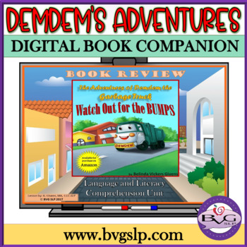 Language and Literacy Reading Comprehension Unit: Demdem Watch Out For the Bumps
