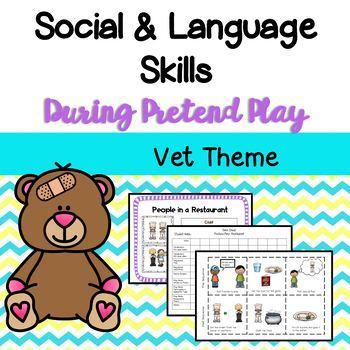 Vet Dramatic Play and Social Skills