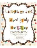 Language and Word Study Workshop Kindergarten - Learning Targets