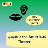 Spanish in the Americas (1), Theater (2) - SP Intermediate 2