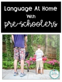 Language at home with Preschoolers