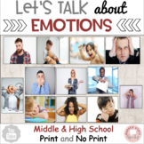 Identifying Feelings and Emotions Middle and High School