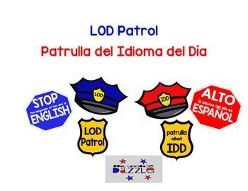 Language of the Day Patrol/Patrulla del Idioma del Día