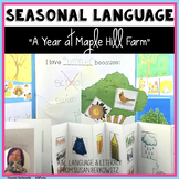 Receptive and Expressive Language of the Seasons A Year at Maple Hill Farm