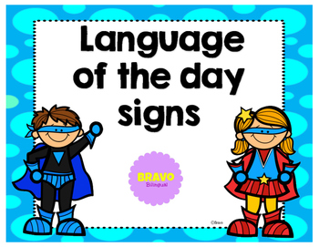 Language of the day signs (Dual Language)