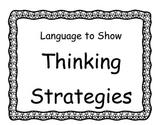 Language to Show Thinking Strategies