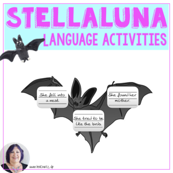 Stellaluna Language with Storybooks  with interactive notebook activities