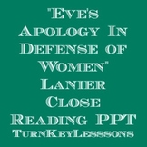 """Lanier """"Eve's Apology in Defense of Women"""" Close Reading Powerpoint"""