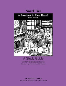 Lantern in Her Hand - Novel-Ties Study Guide