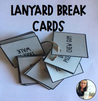 Lanyard Break Choice Cards