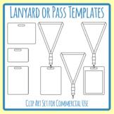 Lanyard / Guest Pass / VIP Pass / Hall Pass / Blank Template Clip Art Set
