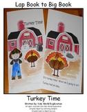 Lap Book to Big Book  Turkey Time