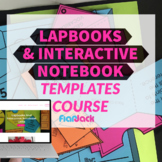 Lapbook & Interactive Notebook Templates Course