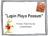Lapin Plays Possum Evidence-Based Questions (Motivations, Traits)