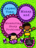 Lapsed Time, Money, and Measuring Story Problems