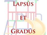 Lapsus et Gradus - A Simplified Version of Chutes and Ladders™